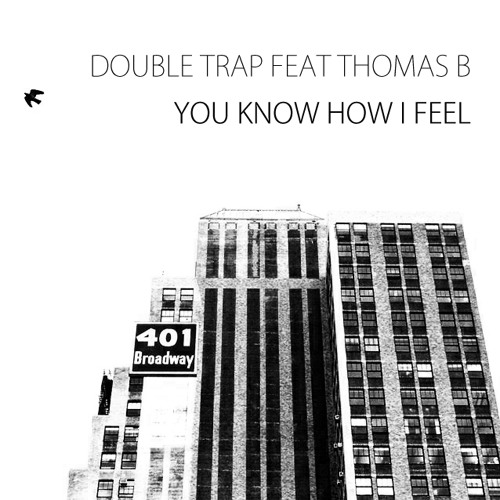 You Know How I Feel (feat Thomas B)