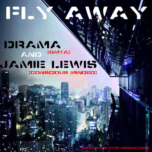 Fly Away - Drama & Jamie Lewis