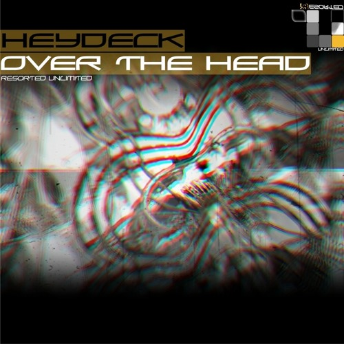 Over The Head (Original Mix)