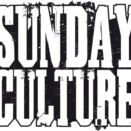 "Sunday culture 09-02-2014 ""strictly Good Vibes"