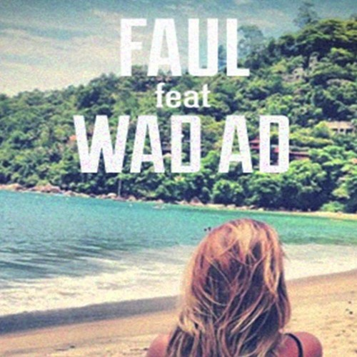 FAUL ft. WAD AD - Changes (Lequence Bootleg) DL in description
