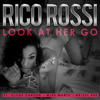 Rico Rossi ft. Clyde Carson, Mike Marty & Brizzy Bee - Look At Her Go (Drop 4 DJ Vieli Vell)
