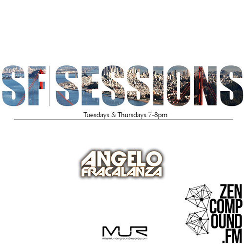 Angelo Fracalanza Podcast @ SF Sessions @ Fev 2014****Free Download****