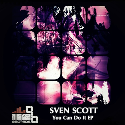Sven Scott - You Can Do It (Original Dub Mix) *** OUT NOW @ Traxsource Exclusive ***
