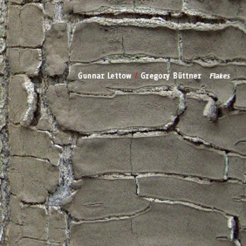 Gunnar Lettow / Gregory Büttner - Greyish excerpt