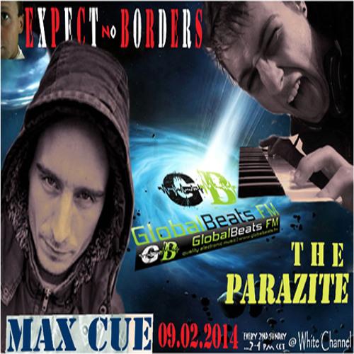 MAX CUE - Expect No Borders -013- @ GlobalBeats FM [White Channel] // 09.02.2014