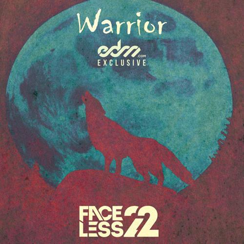 Warrior by Faceless22 Ft. Jonny Rose - EDM.com Exclusive