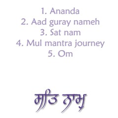 Mul Mantra Journey (CD1 'The song of my soul')