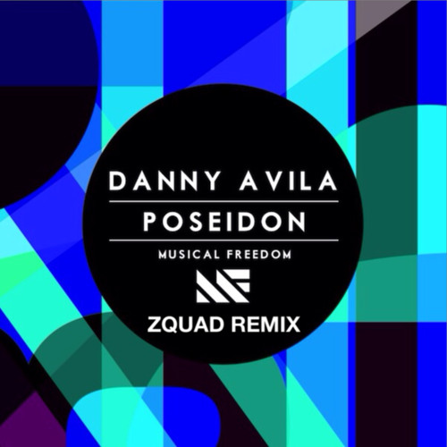 Danny Avila - Poseidon (ZQUAD Remix) [FREE DOWNLOAD]