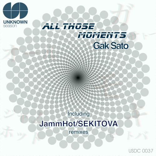Gak Sato - All Those Moments (JammHot Remix) Clip