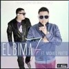 El Bima Ft. Michael Pratts - La Fe - 2014