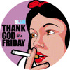 THANK GOD IT´S FRIDAY EP1 (Radio Show mixed by Dj Dlux)