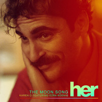 Karen O - The Moon Song (Ft. Ezra Koenig)