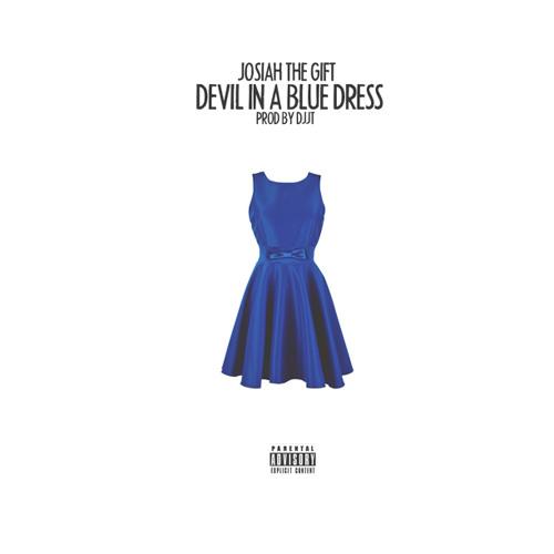 Devil In A Blue Dress(Produced By DJJT)