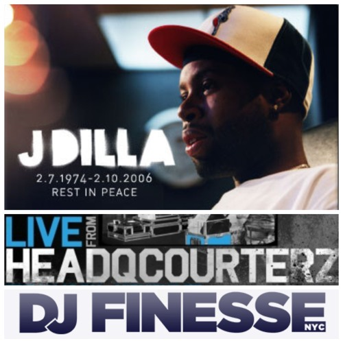 J - Dilla Tribute - Dj Finesse NYC filling in for Dj Premier on Live From Headqcourterz