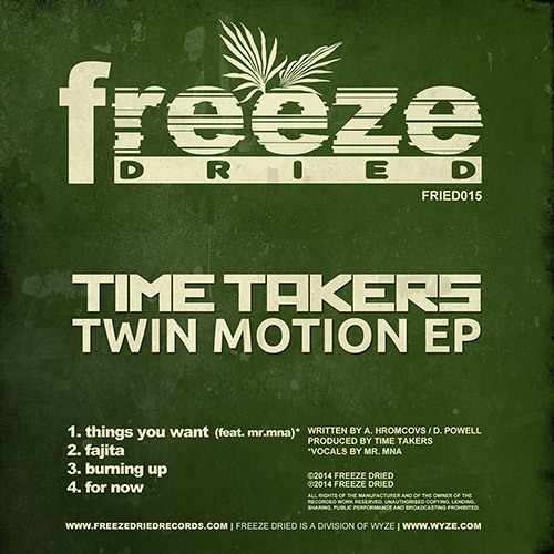 FRIED015 - Time Takers - Twin Motion EP