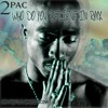 2PAC - WHO DO YOU BELIEVE IN RMX (onthelowmusic.com)