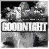 Attic Stein ft. Big Jay - Goodnight [Joe Budden Black Cloud Remix]