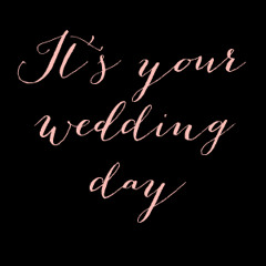 It's Your Wedding Day - The Wedding Singer