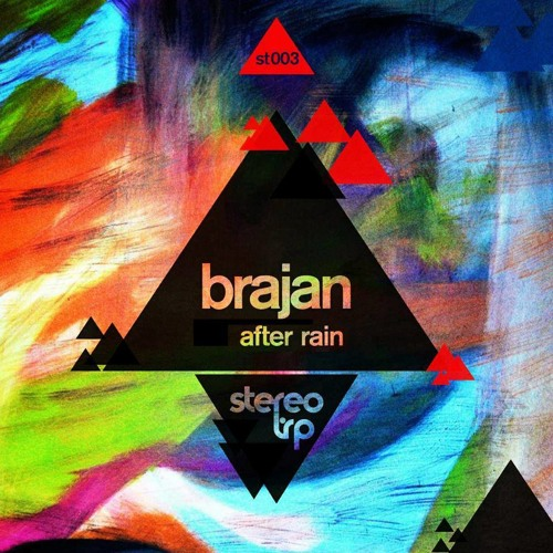 Brajan - After rain (Faktor-X Remix) / snippet