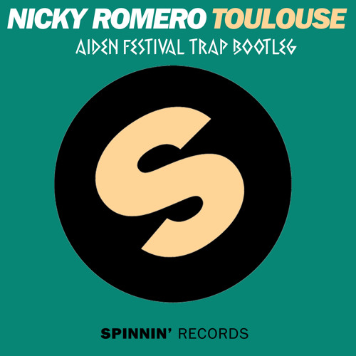 Nicky Romero - Toulouse (∆!DEN Festival Trap Bootleg)  FREE DOWNLOAD
