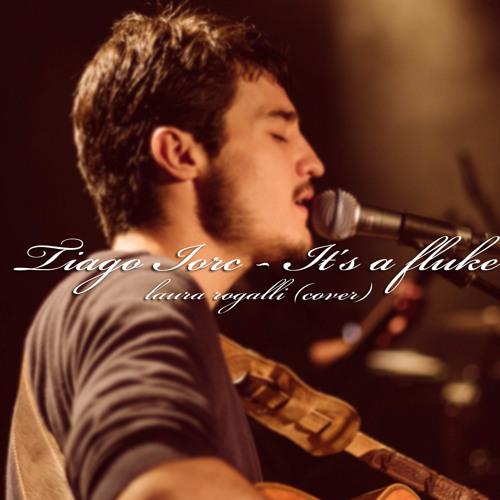 Tiago iorc - It's a fluke (Laura Rogalli Cover)