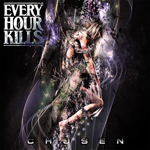 Every Hour Kills - Chosen