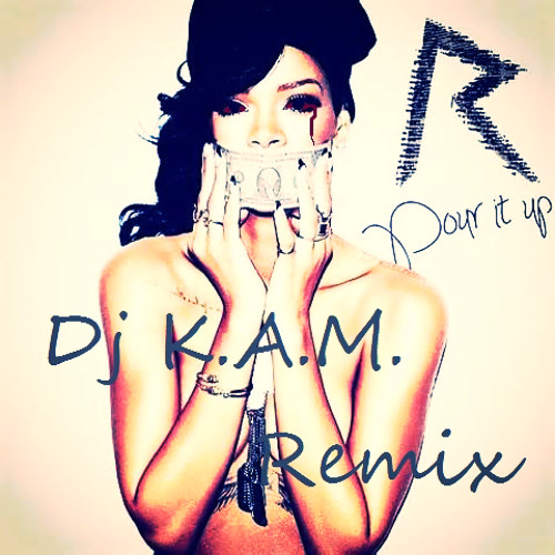 Rihanna - Pour It Up ( Jersey/Philly Remix )