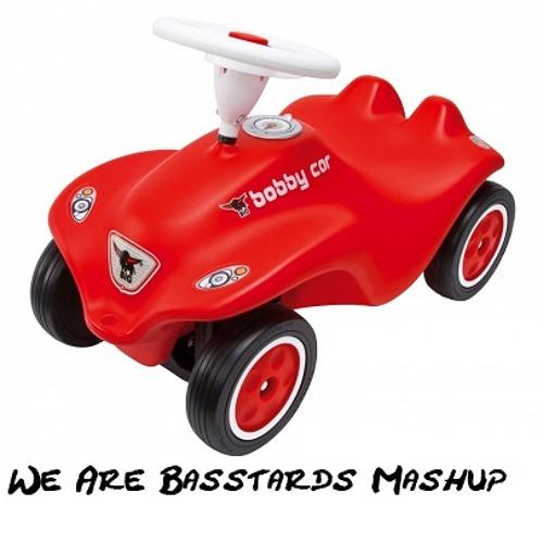 Bobby Car We Are Basstards Mashup