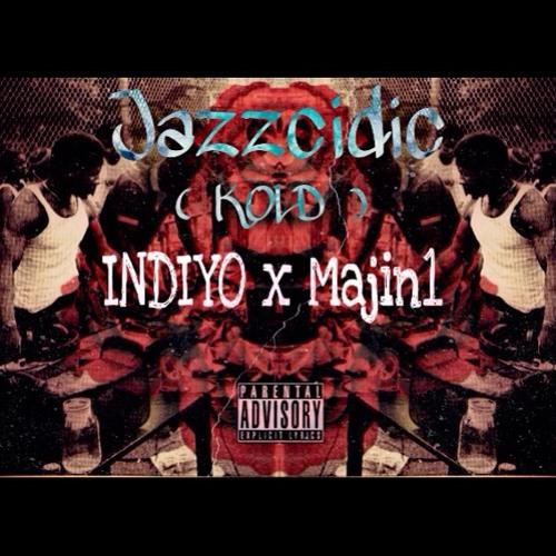 INDIYO-Jazzcidic (Prod By.Majin1)(KOLD)