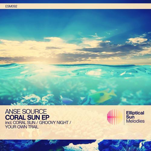 Anse Source - Coral Sun EP [ESM092]
