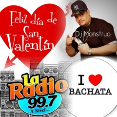Bachata Para Enamorados (San Valentin 2014) Para La Radio 99.7