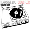 Turbopótamos: Terrorize You/Disco Flor (2008) mp3