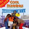 DJ Golden - Cool Runnings Dancehall Mix [Feb 2014]