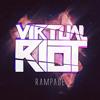 Virtual Riot - Rampage (FREE DOWNLOAD)