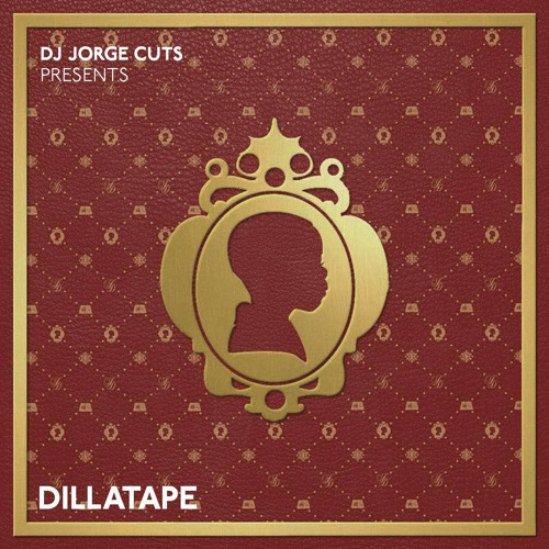Dj Jorge Cuts PRESENTS...DILLATAPE