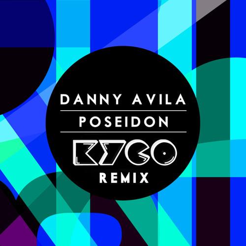 Danny Avila - Poseidon (Kyco Remix)