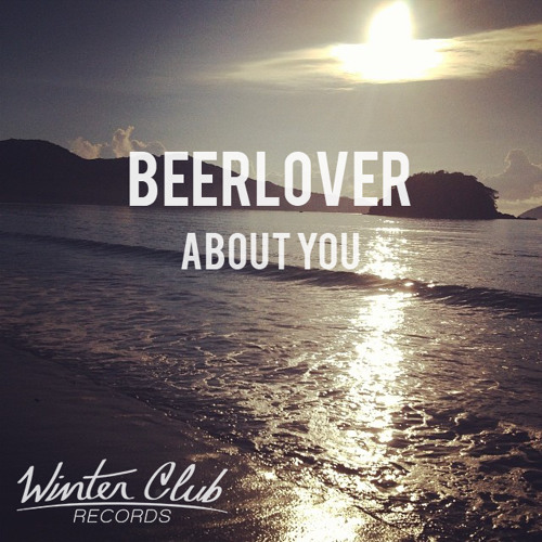 Beerlover - Someone Else