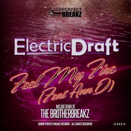 Electric Draft - Feel My Fire feat. AnnD (Original mix)