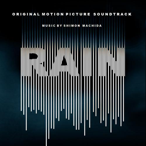 Rain Soundtrack (Continuous Mix)