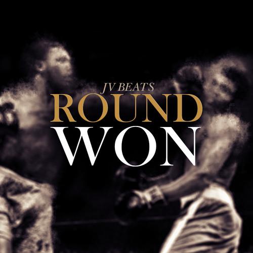 Round Won (Prod. by JV Beats)