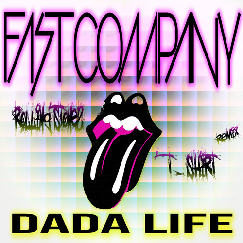 Dada Life - Rolling Stones T-Shirt (FAST COMPANY REMIX)