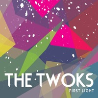 The Twoks - First Light