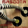 Mascota - 365 Demo Mix (Classic House Tunes) 10.10.2010