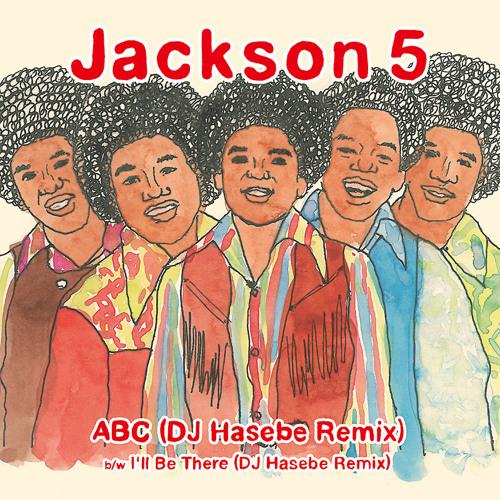 J5 - ABC (DJ Hasebe Remix)