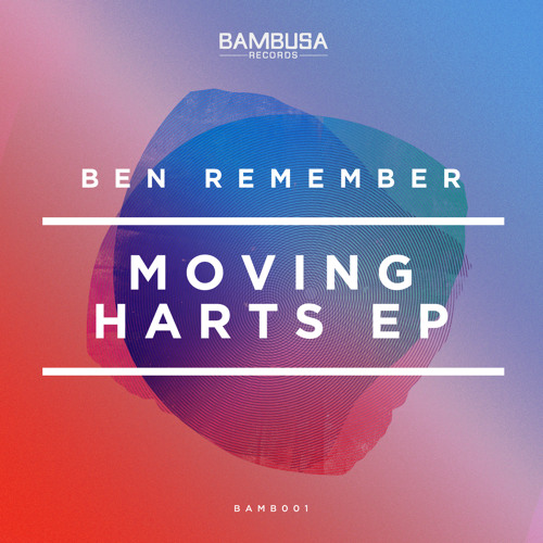 Ben Remember - Feel New [Bambusa Records]
