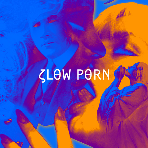 Slow Porn - Chill With The Enemy - DJ Mix