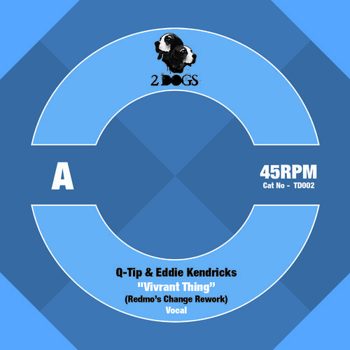Q-Tip & Eddie Kendricks - Vivrant Thing (Redmo's Change Rework / Free Download)