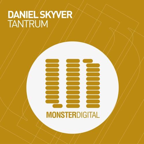 Daniel Skyver - Tantrum (Preview)