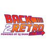 DJ SHAN *BACK 2 RETRO* HOUSE MUSIC MIX